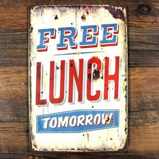 Emaljeskilt Free Lunch Tomorrow