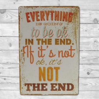 Emaljeskilt If its not OK its not the end